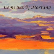 Come Early Morning- Foxes in the Henhouse